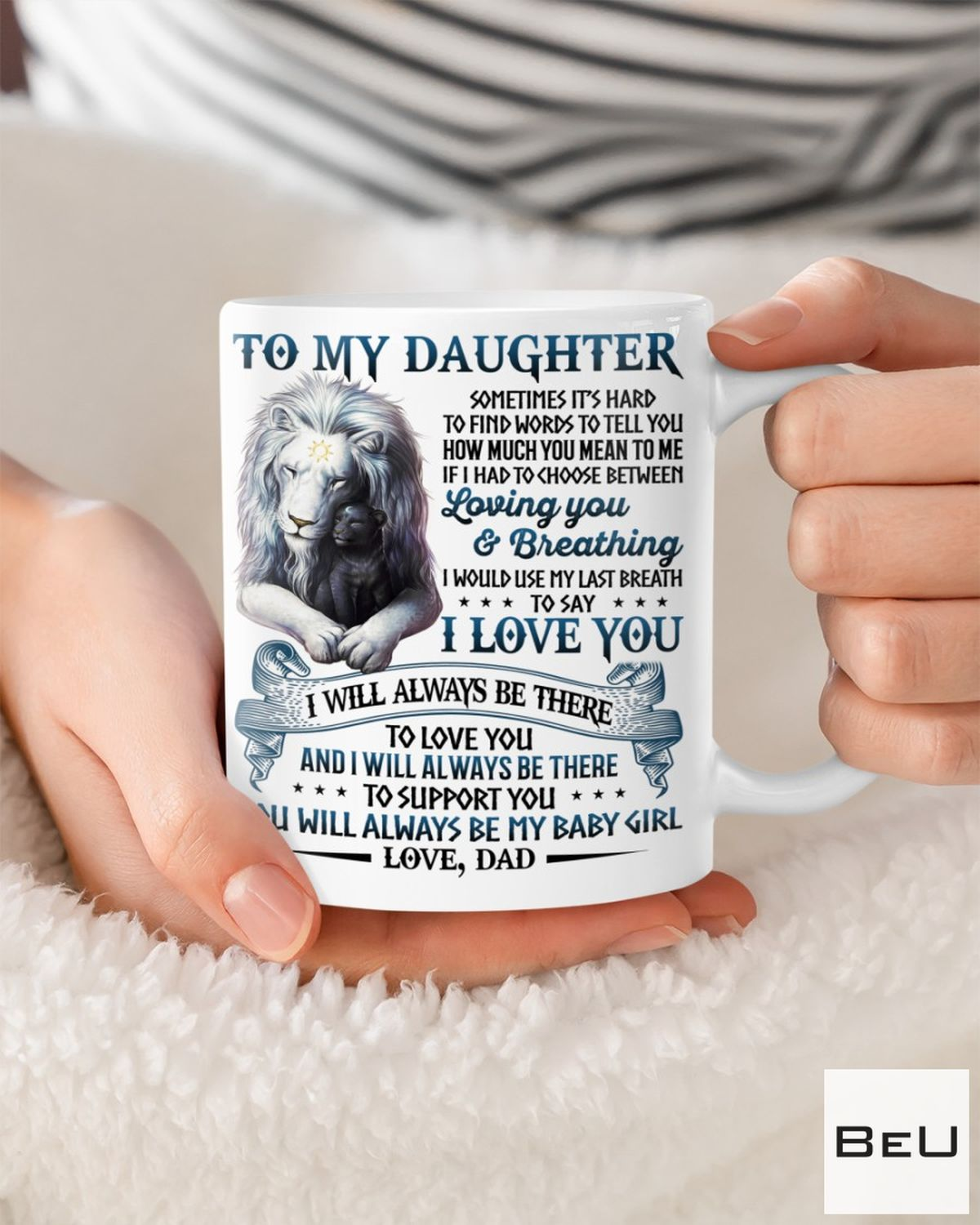 Vibrant To My Daughter You Will Always Be My Baby Girl Love Dad Mug