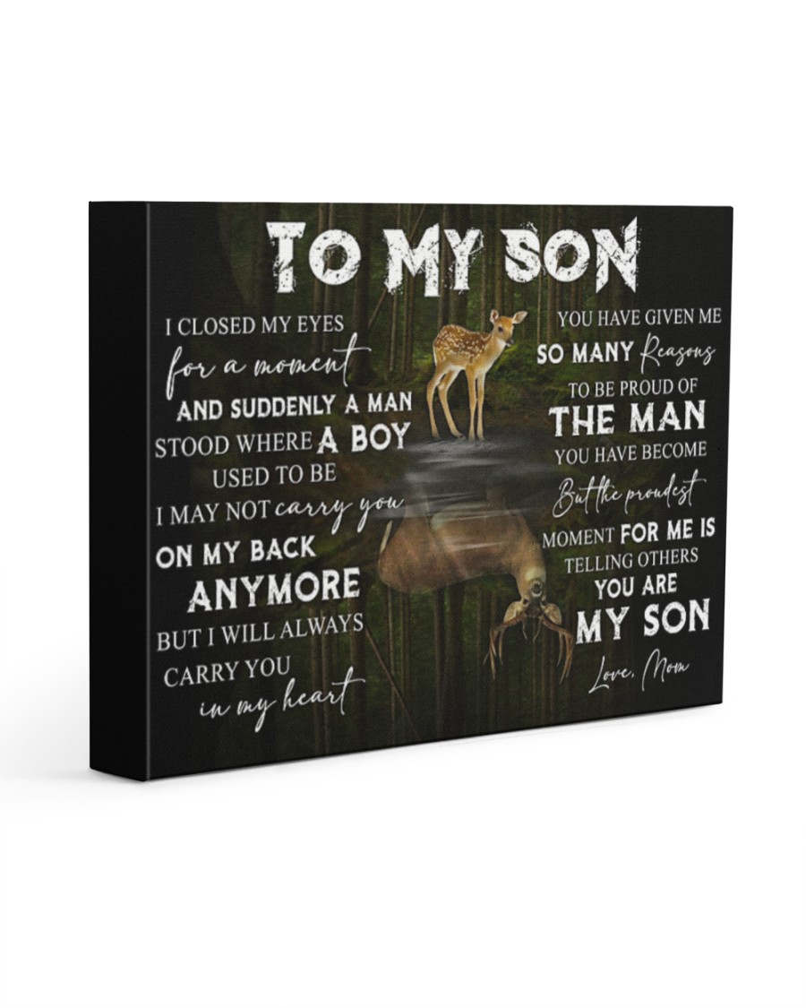 To my son I closed my eyes for a moment and suddenly a man stood where a boy used to be gallery wrapped canvas 1