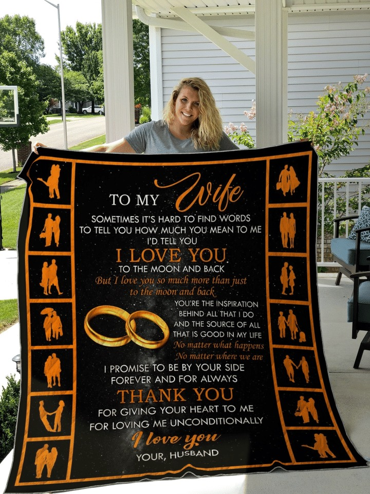 To my wife Sometimes It's hard to find words to tell you how much you mean to me I'd tell you I love you fleece blanket