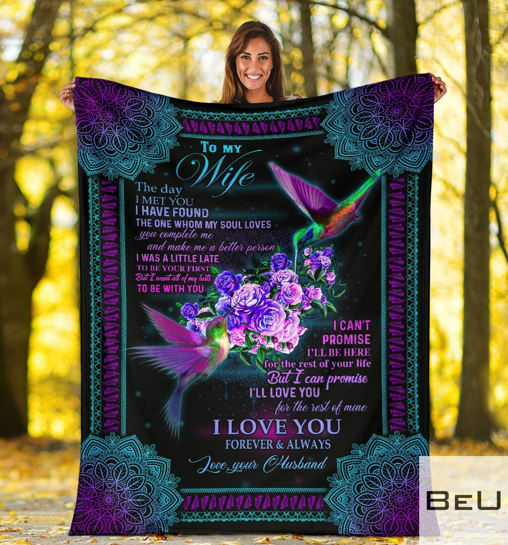 To my wife The day I met you I have found the one whom my soul loves fleece blanket