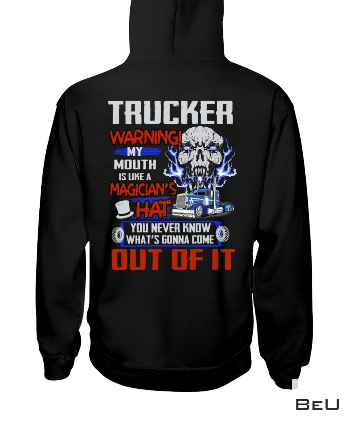 Ships From USA Trucker Warning My Mouth Is Like A Magician's Hat Shirt, hoodie, tank top