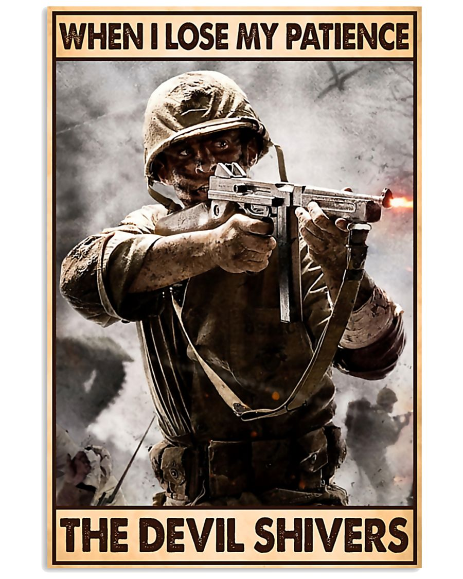 Veteran When I Lose My Patience The Devil Poster