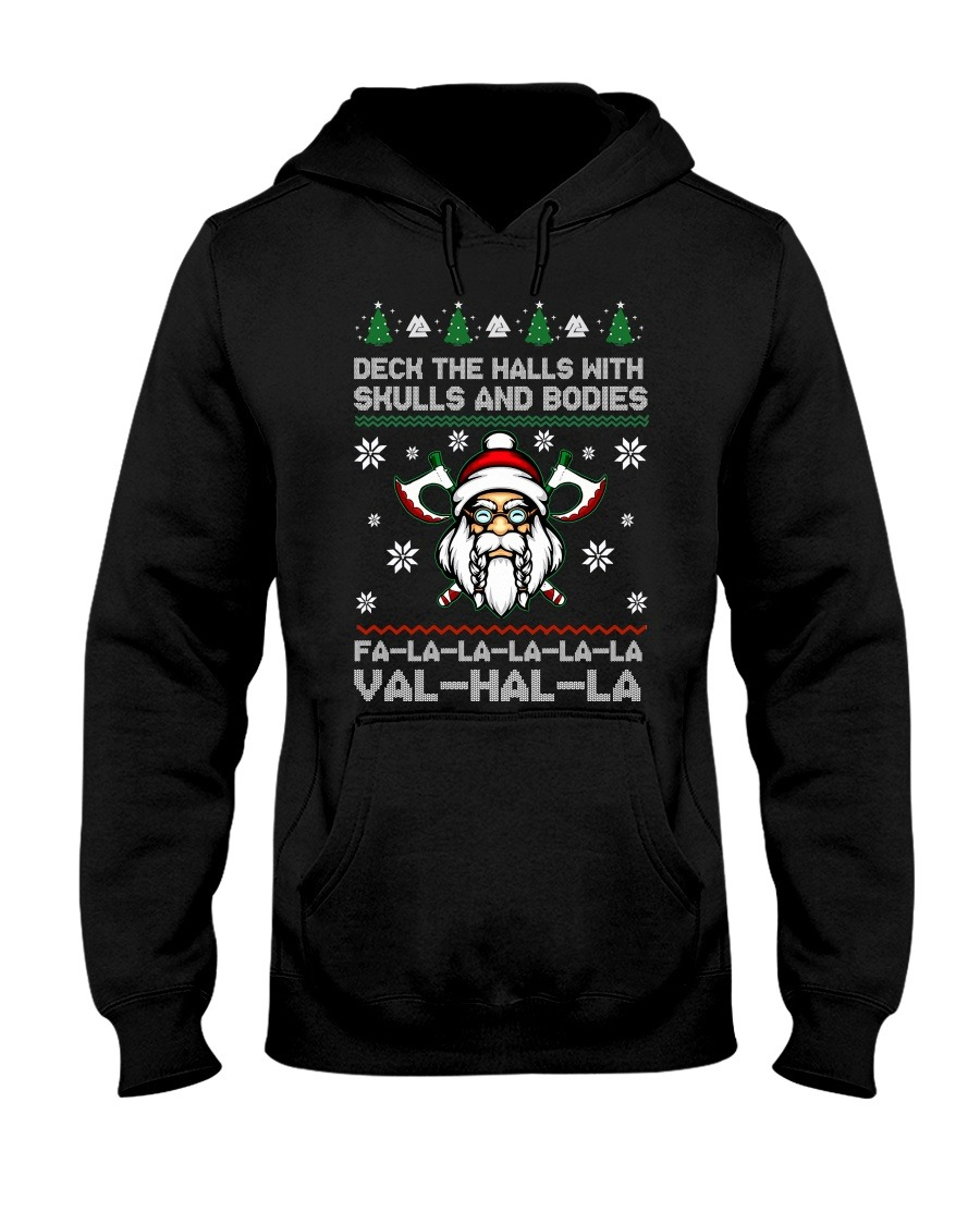 Vikings Christmas Deck The Halls With Skull And Bodies Valhalla Fa-La Hoodie