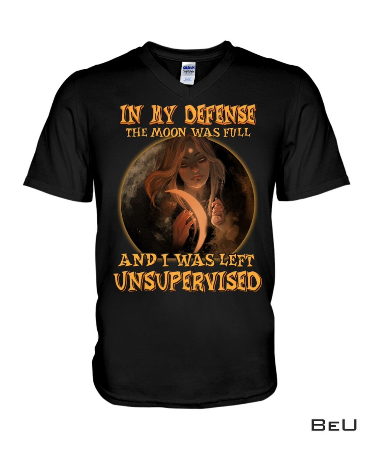 Clothing Witch In My Defense The Moon Was Full Shirt, hoodie, tank top