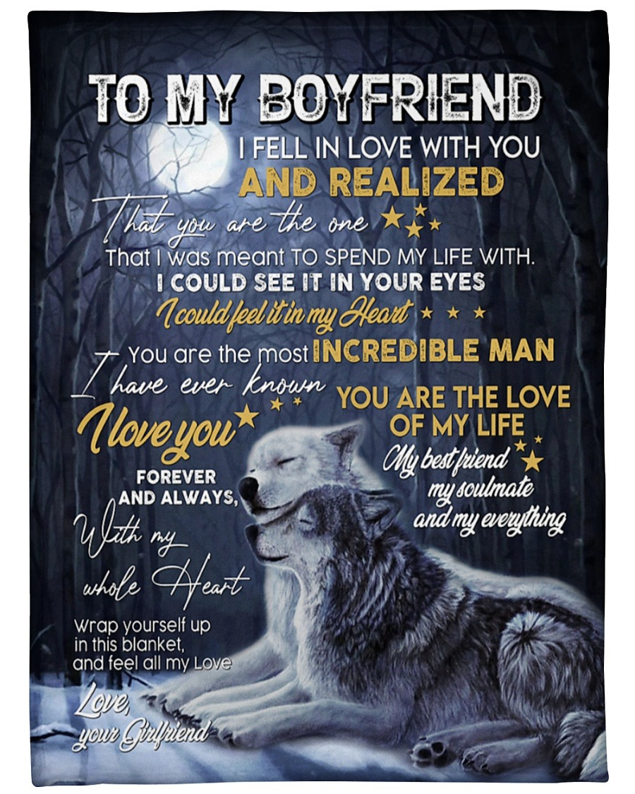 Wolf To My Boyfriend I Fell In Love With You And Realized That You Are The One Fleece Blanket 2