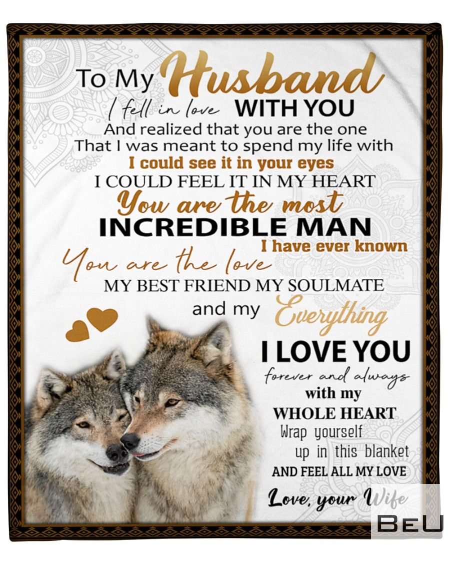 Wolf To my husband I fell in love with you and realized that you are the one that I was meant to spend my life with fleece blanket