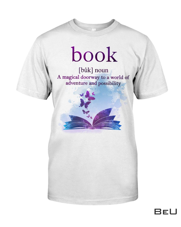 Book A Magical Doorway To A World Shirt