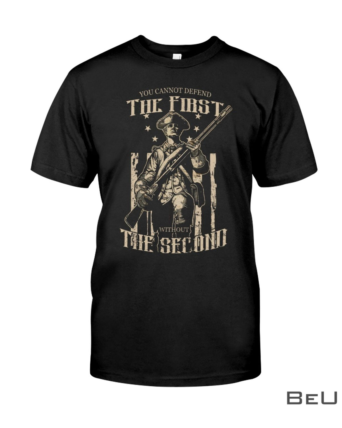 You Cannot Defend The First Without The Second Shirt