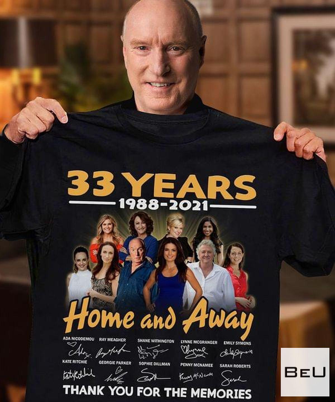 33 Years Anniversary Home And Away Shit, hoodie, tank top