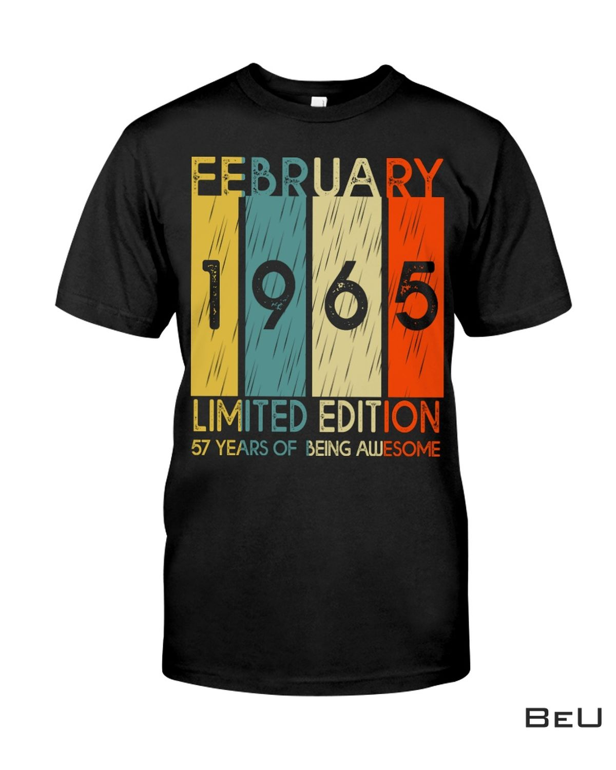 February 1965 Limited Edition 57 Years Of Being Awesome Shirt, hoodie