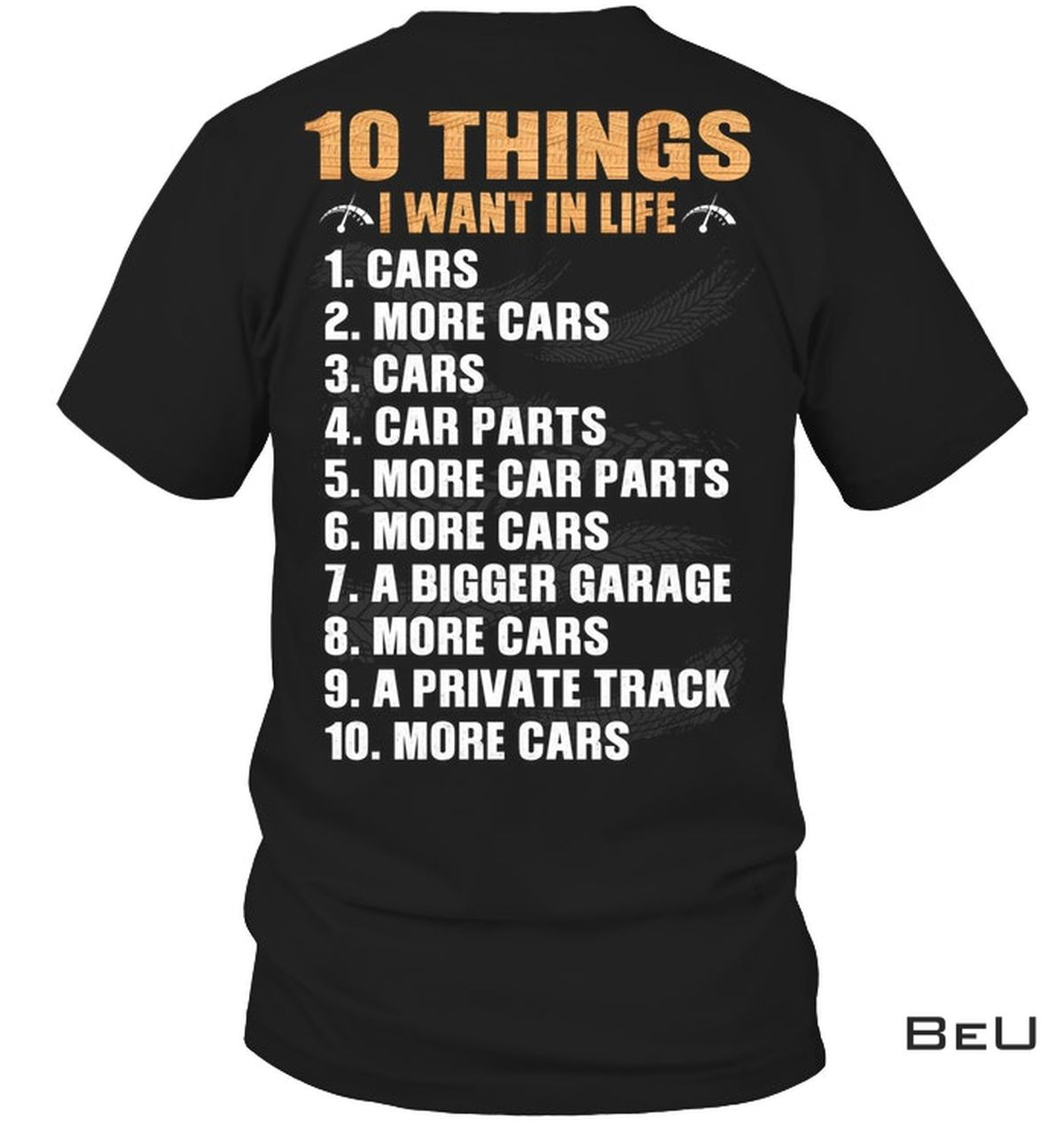 10 Things I Want In Life Shirt
