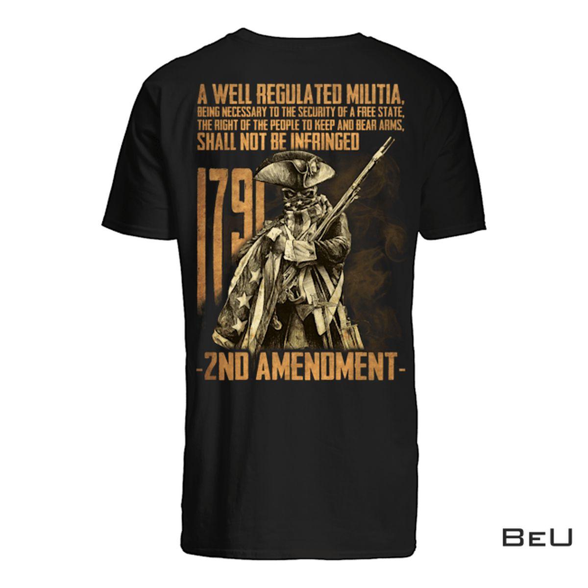 A Well Regulated Militia Shirt, hoodie, tank top