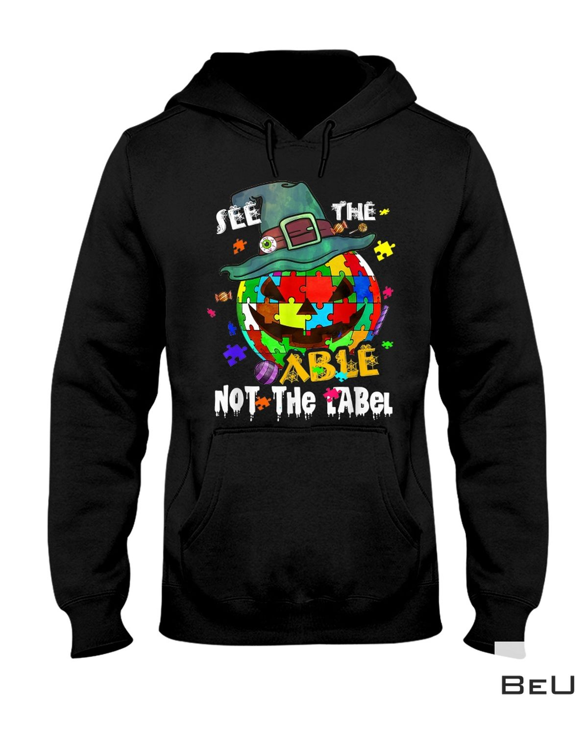 Perfect Autism See The Able Not The Label Shirt