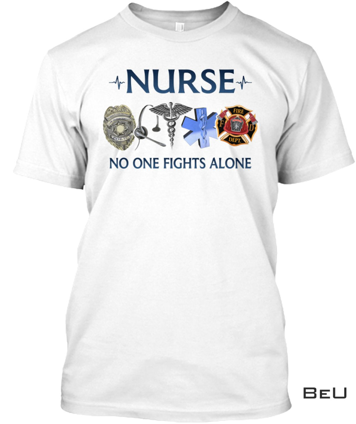 Awesome Nurse No One Fights Alone Shirt