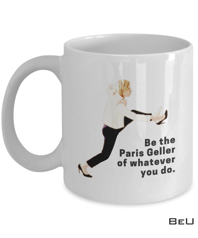 Be The Paris Geller Of Whatever You Do Mus