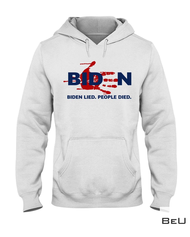 Biden Lie People Die Shirt a