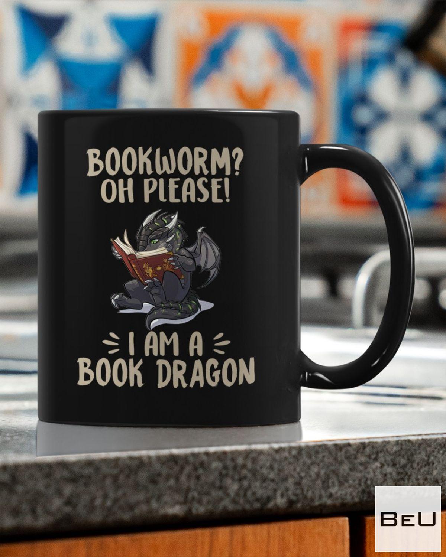 Limited Edition Bookworm Oh Please I'm A Book Dragon Mug