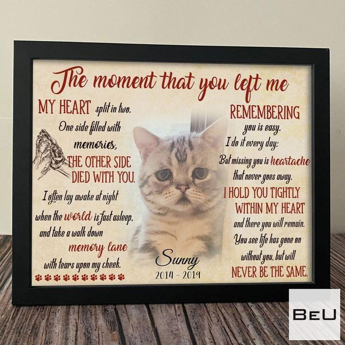 Cat Pet The Moment That You Left Me My Heart Split In Two Poster