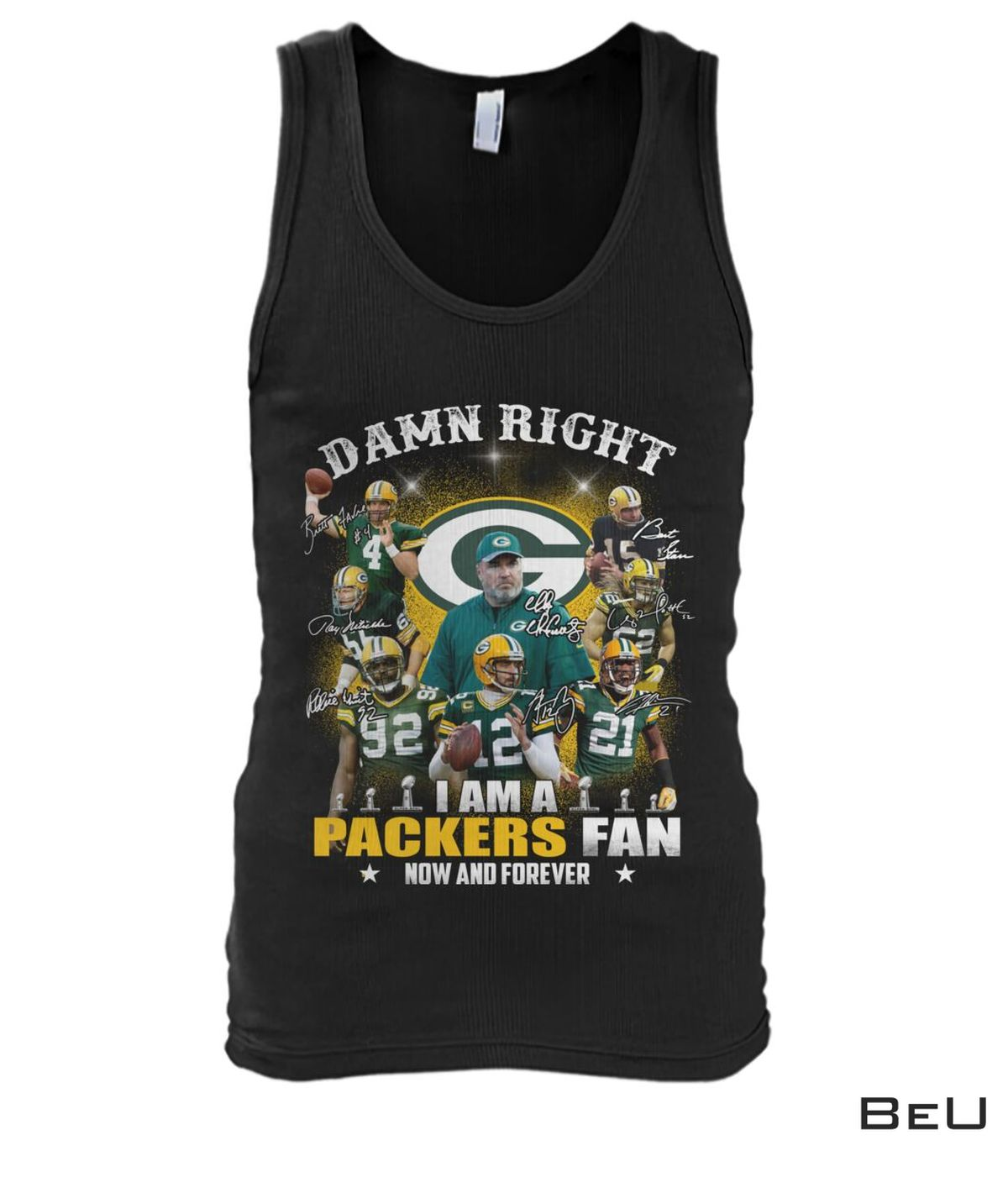 All Over Print Damn Right I Am A Packers Fan Now And Forever Shirt