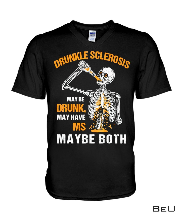 Handmade Drunkle Sclerosis May Be Drunk May Have Ms Shirt, hoodie, tank top