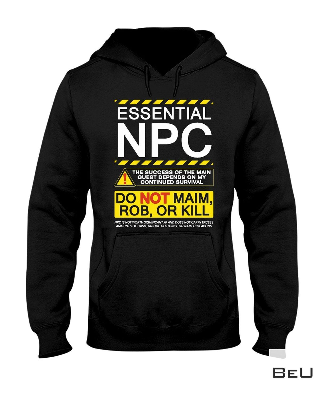 Vibrant Essential Npc Do Not Maim Rob Or Kill Shirt