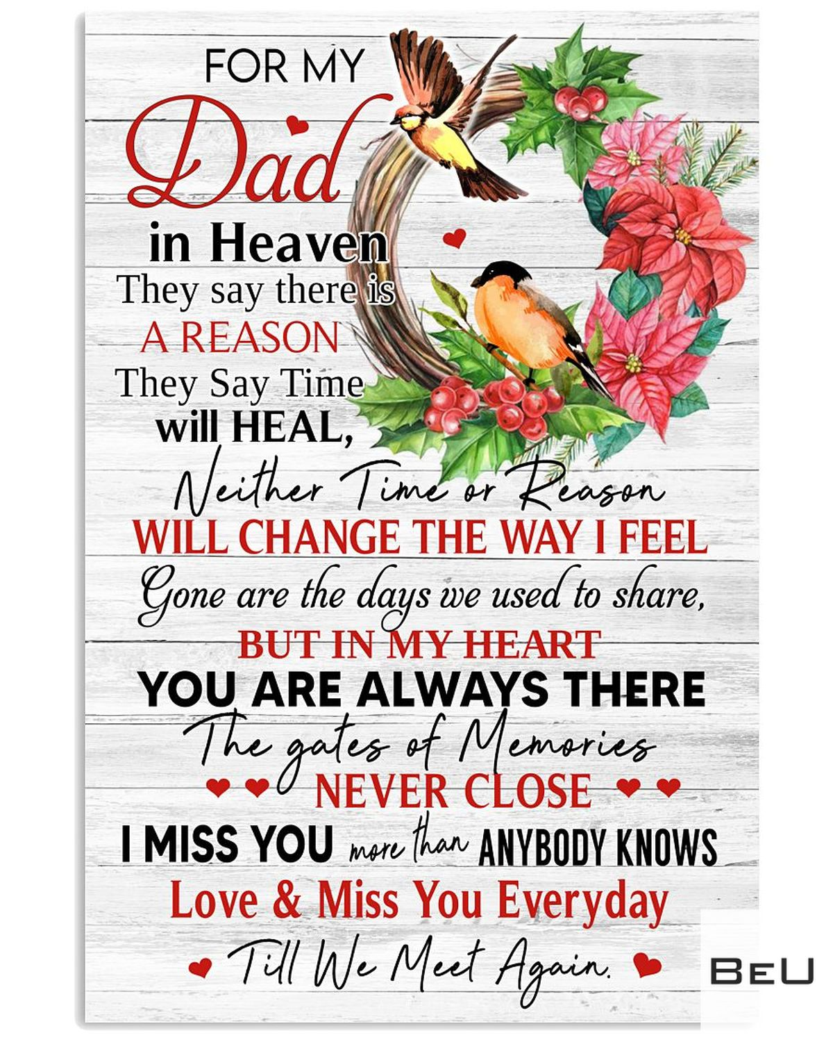 For My Dad In Heaven I Miss You More Than Anybody Knows Poster