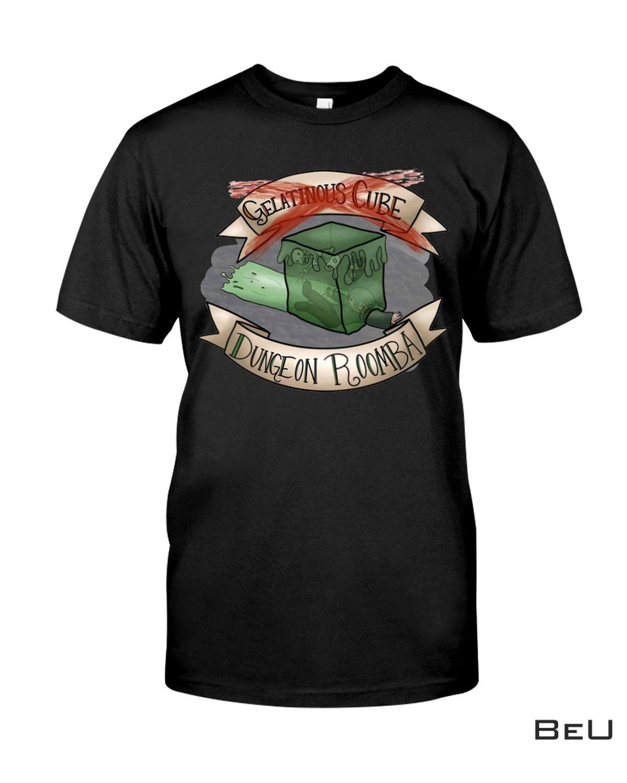 Gelatinous Cube Dungeon Roomba Shirt