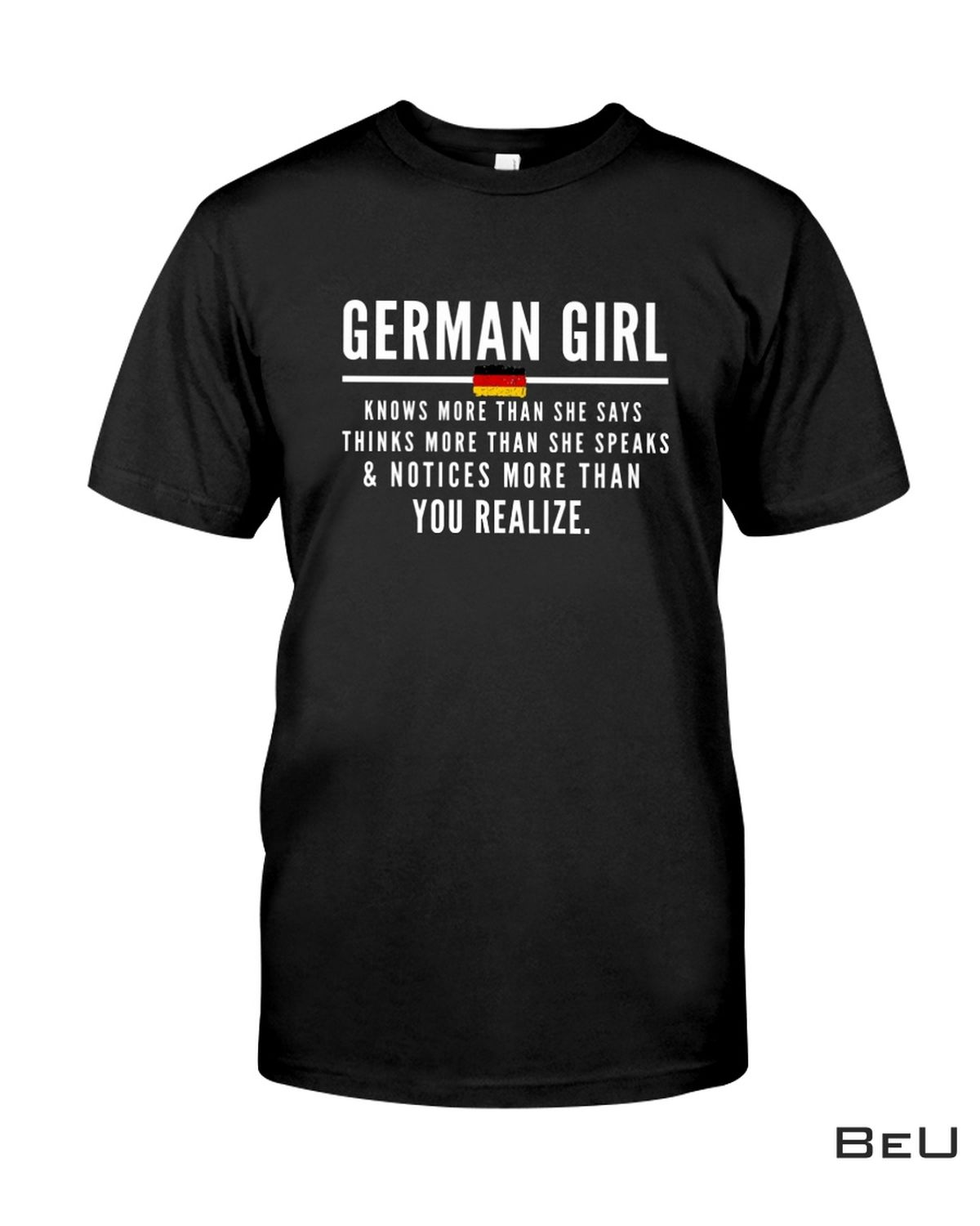 German Girl Knows More Than She Says Shirt, hoodie, tank top