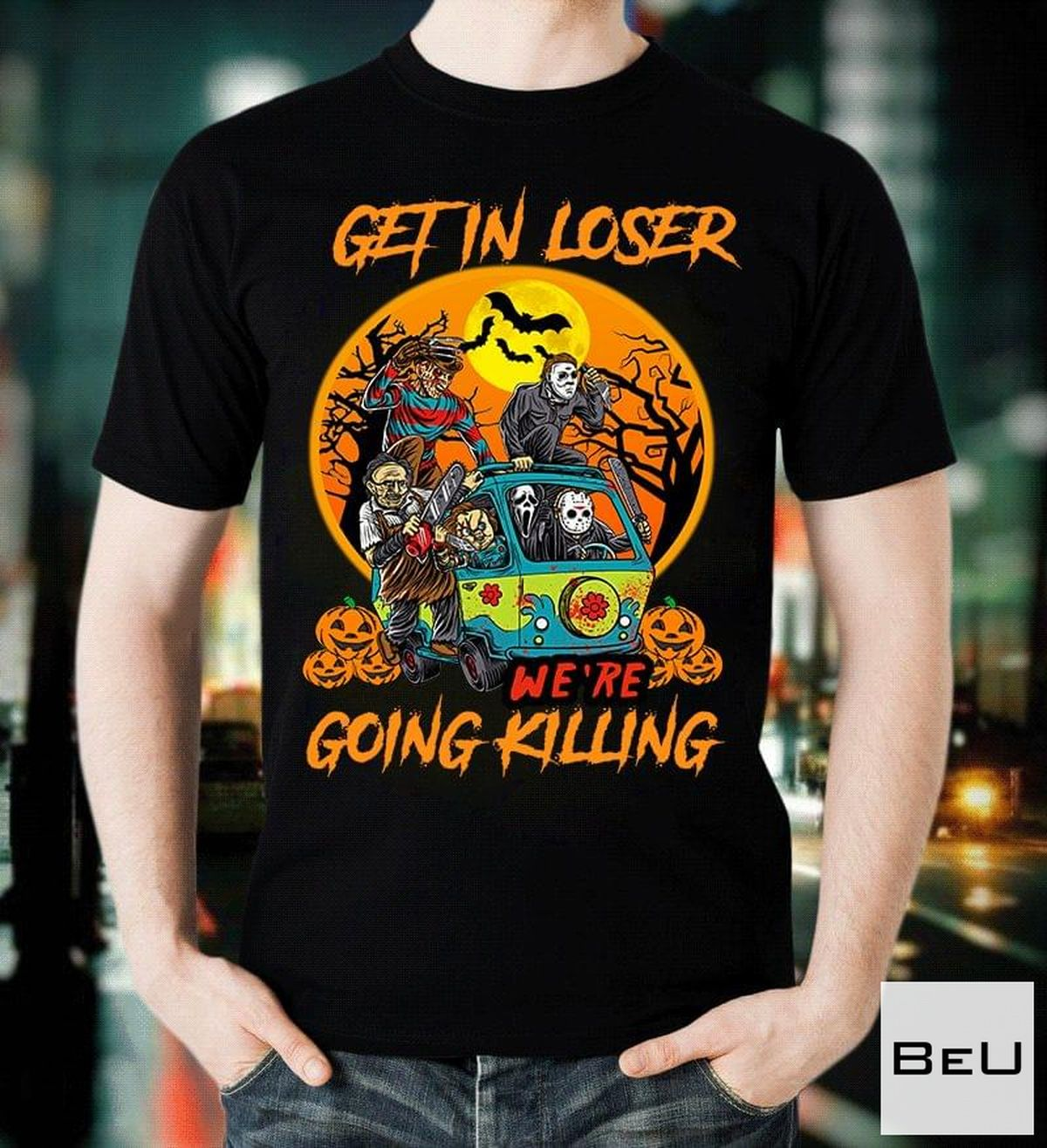 Sale Off Get In Loser We're Going Killing Halloween Shirt
