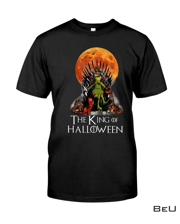 Grinch The King Of Halloween Shirt, hoodie, tank top
