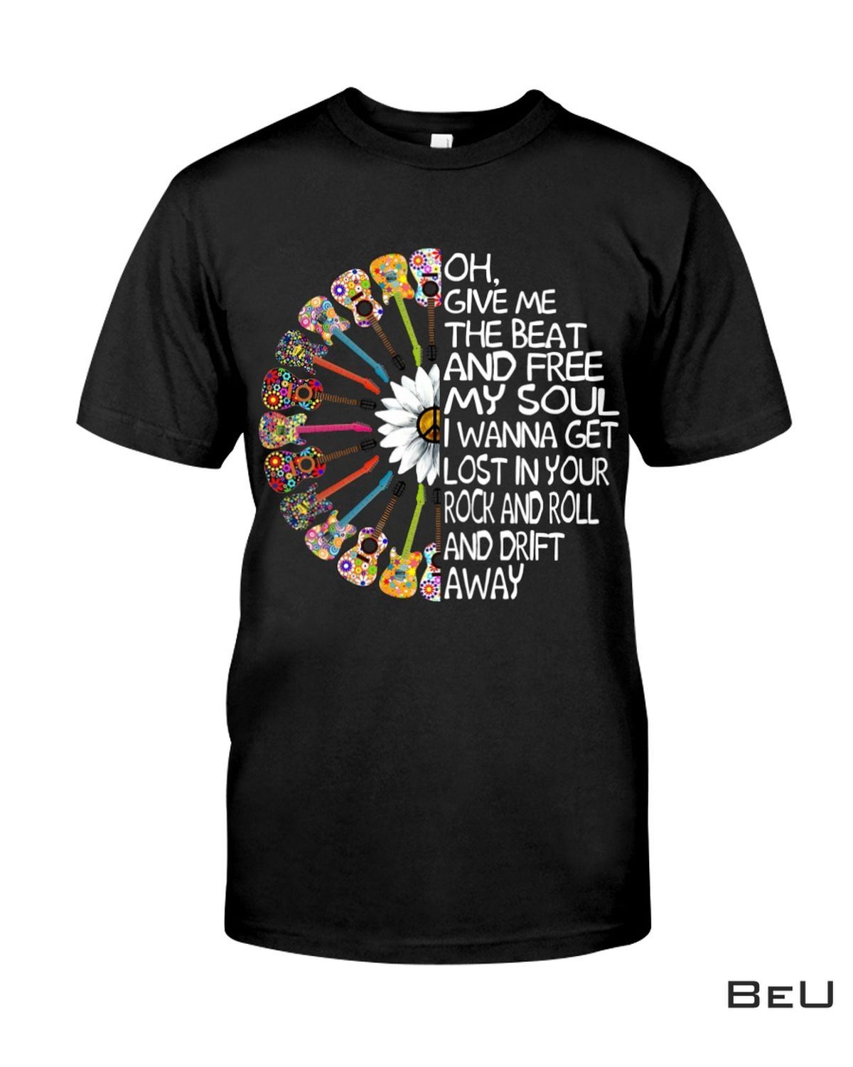 Hippie Give Me The Beat And Free My Soul Rock And Roll Shirt, hoodie, tank top