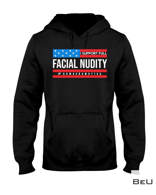 Handmade I Support Full Facial Nudity Shirt