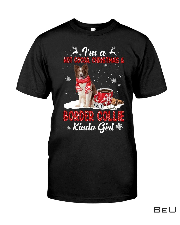 I'm A Hot Cocoa Christmas & Brown Border Kinda Girl Shirt
