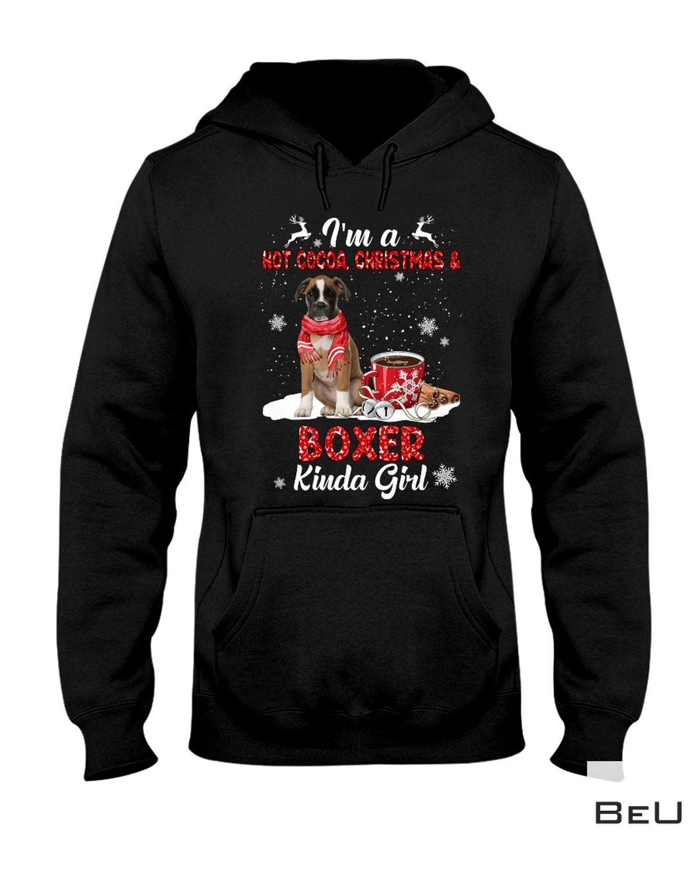 Great Quality I'm A Hot Cocoa Christmas & Brown Boxer Kinda Girl Shirt