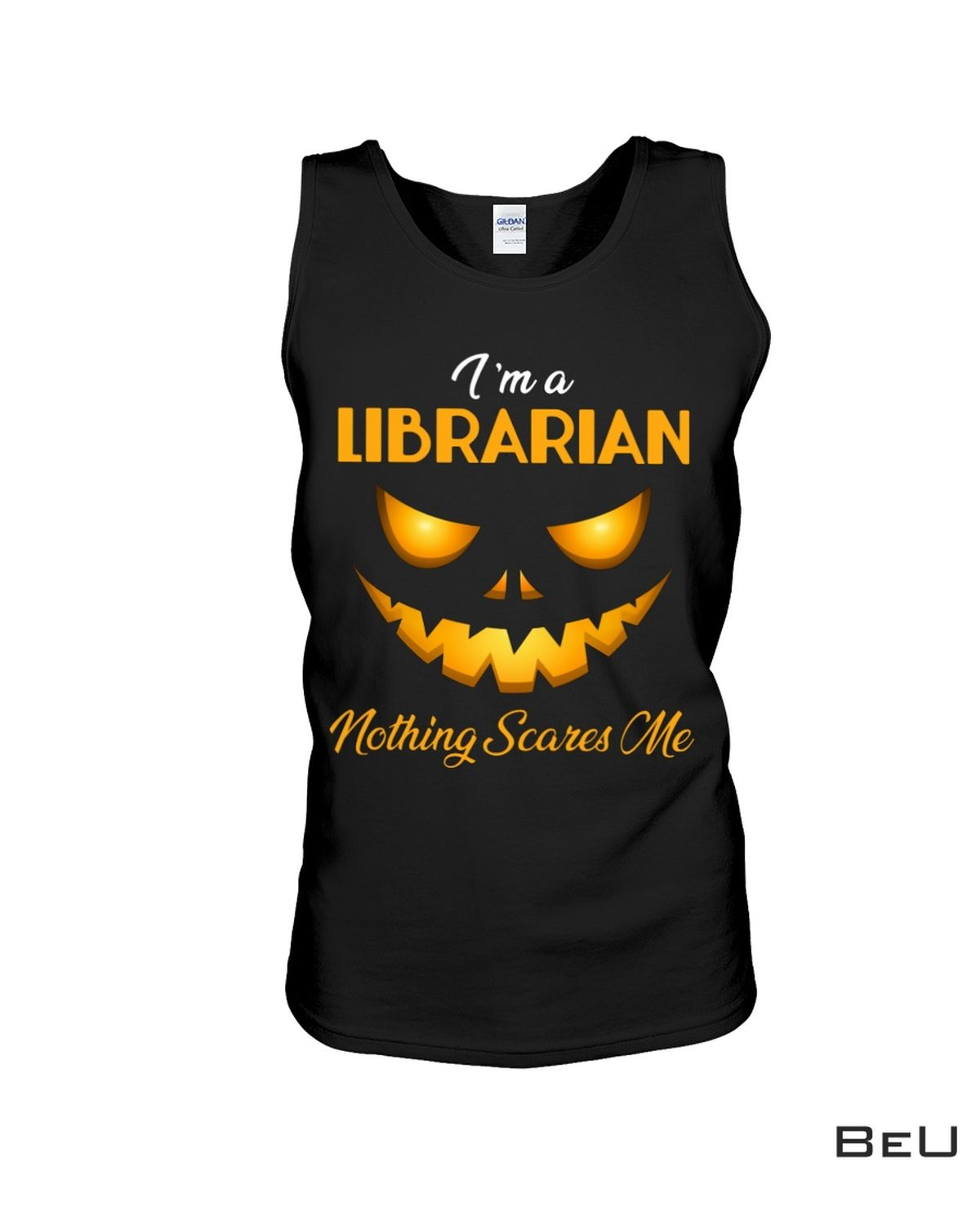 Ships From USA I'm A Librarian Nothing Scares Me Shirt
