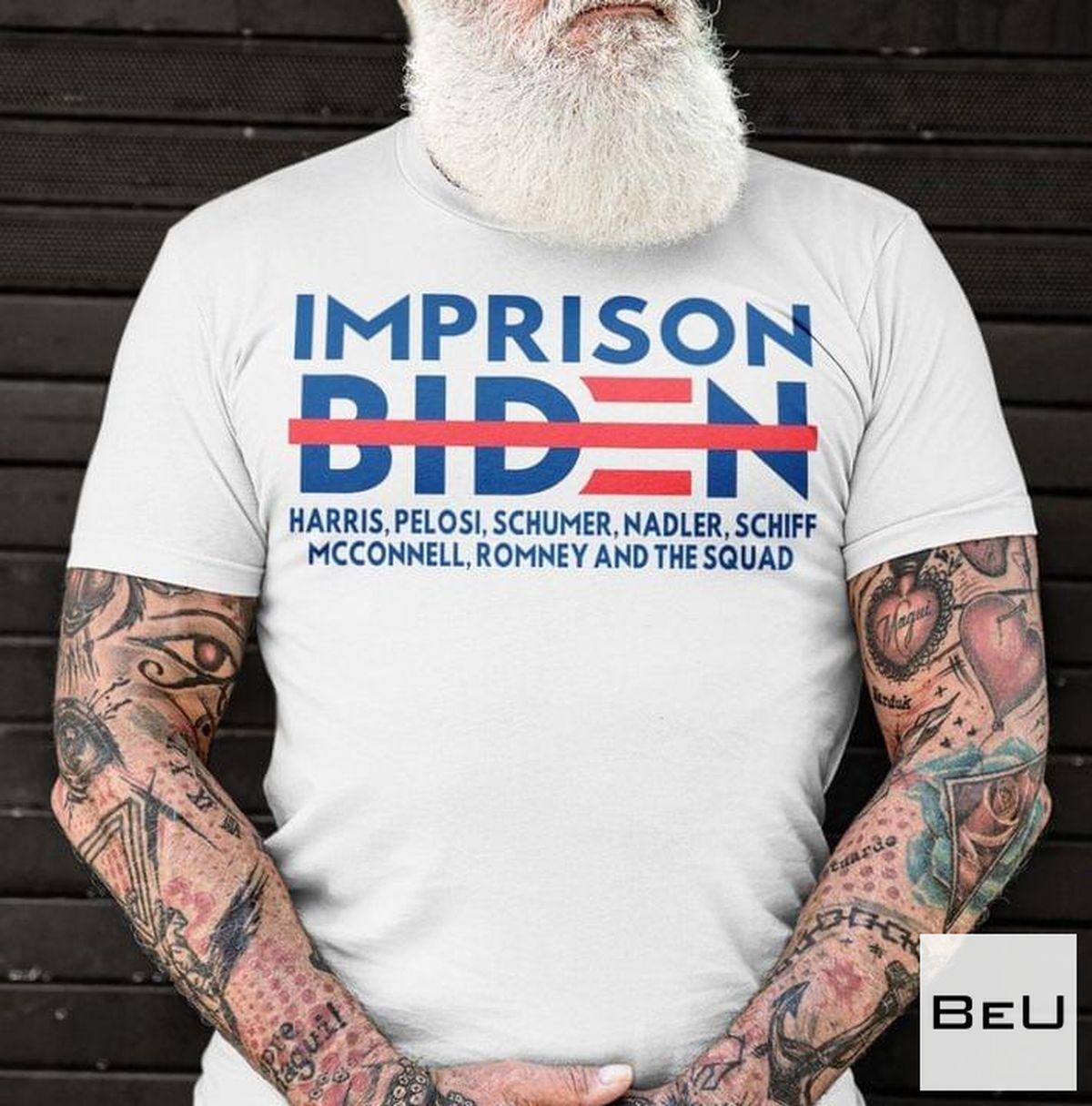 Imprison Biden Harris Pelosi Schumer Shirt, hoodie, tank top