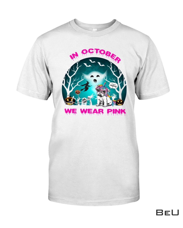 In October We Wear Pink Halloween Shirt