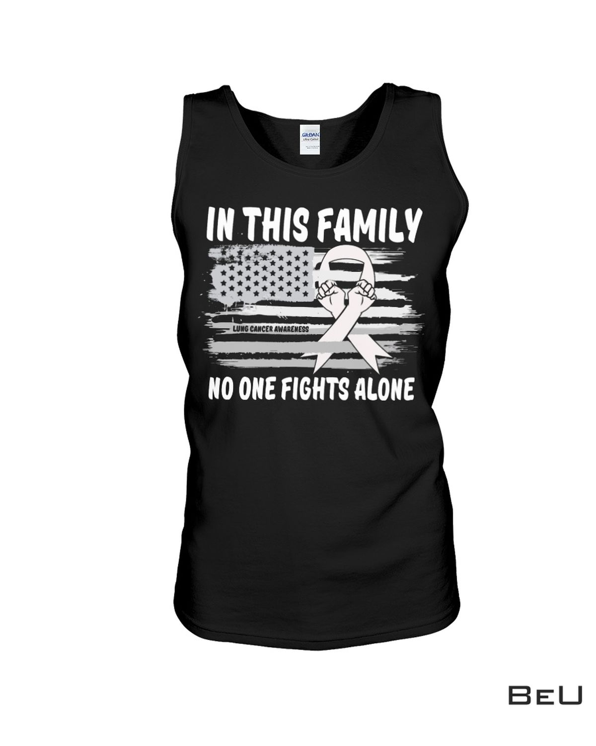 Clothing In This Family No One Fights Alone Lung Cancer Awareness Shirt