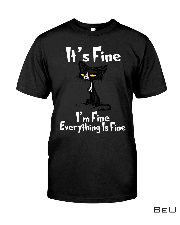 It's Fine I'm Fine Everything Is Fine Black Cat Shirt, hoodie, tank top