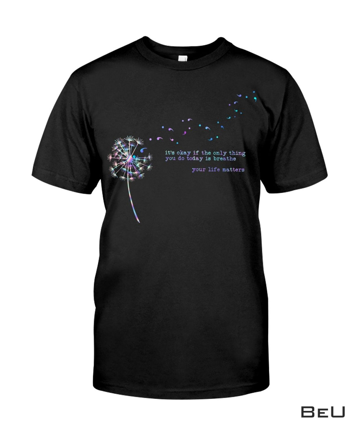 It's Ok If Only Thing You Do Today Is Breathe Suicide Prevention Shirt, hoodie, tank top