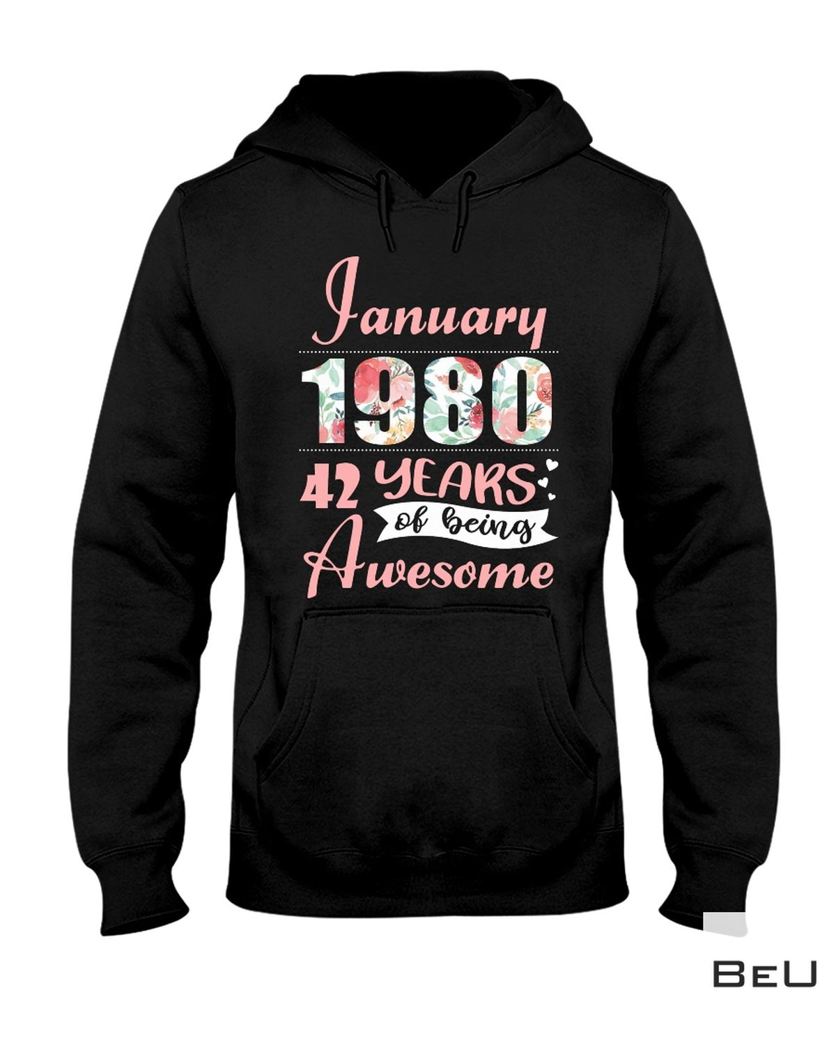 Top Rated January 1980 42 Years Of Being Awesome Shirt