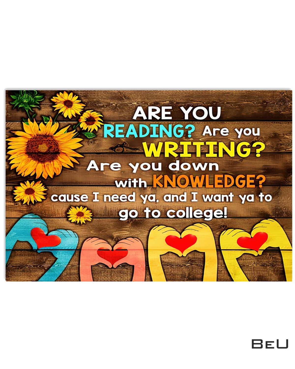 Beautiful Librarian Are You Reading Are You Writing Sunflowers Poster