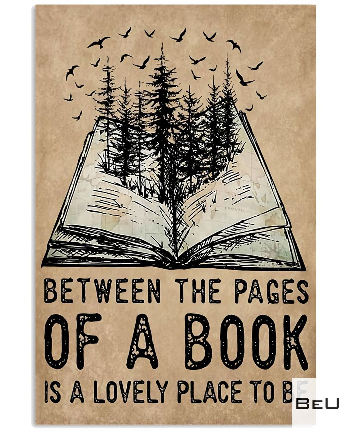 Librarian Between The Pages Of A Book Is A Lovely Place To Be Poster