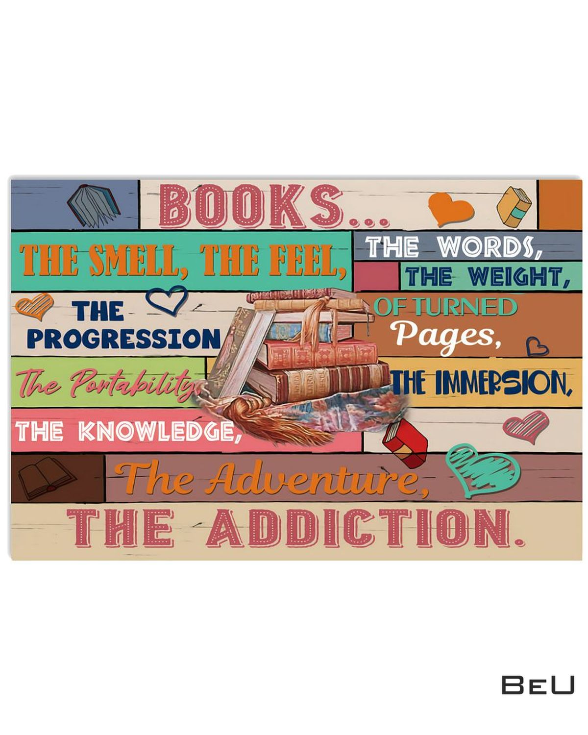 Librarian Books The Smell The Feel The Words The Weight Poster