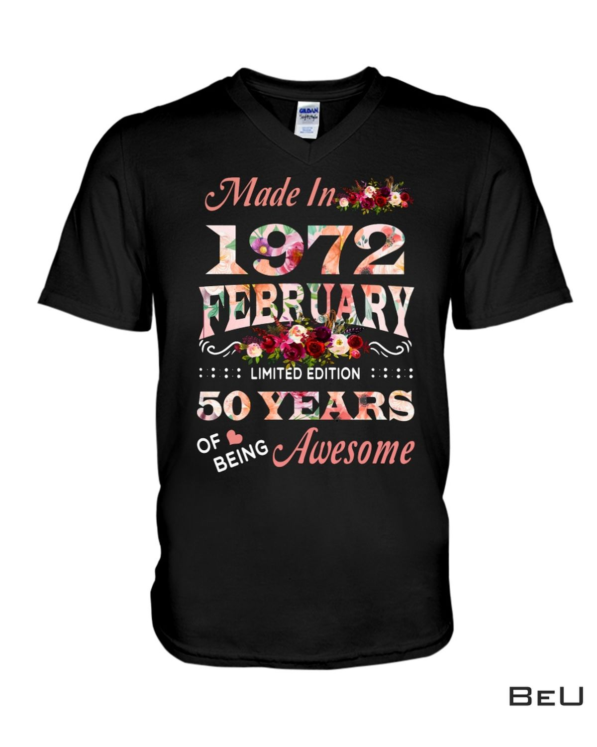 New Made In 1972 February Limited Edition Shirt
