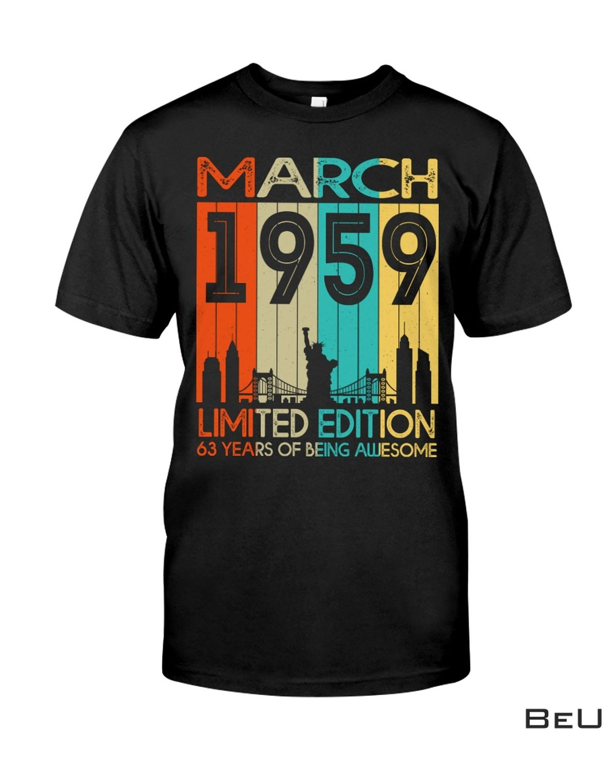 March 1959 Limited Edition 63 Years Of Being Awesome Shirt, hoodie, tank top