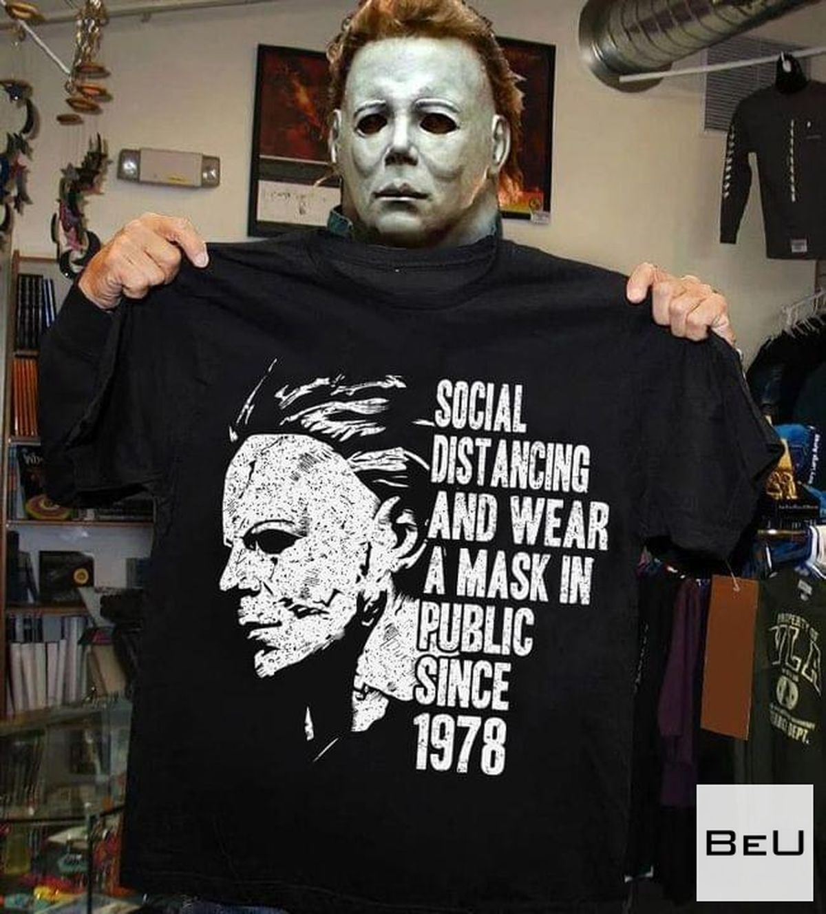 Michael Myers Social Distancing And Wear Mask In The Public Since 1978 Shirt