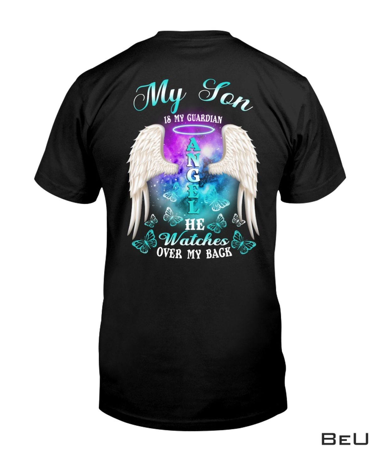 My Son Is My Guardian Angel He Watches Over My Back Shirt, hoodie, tank top