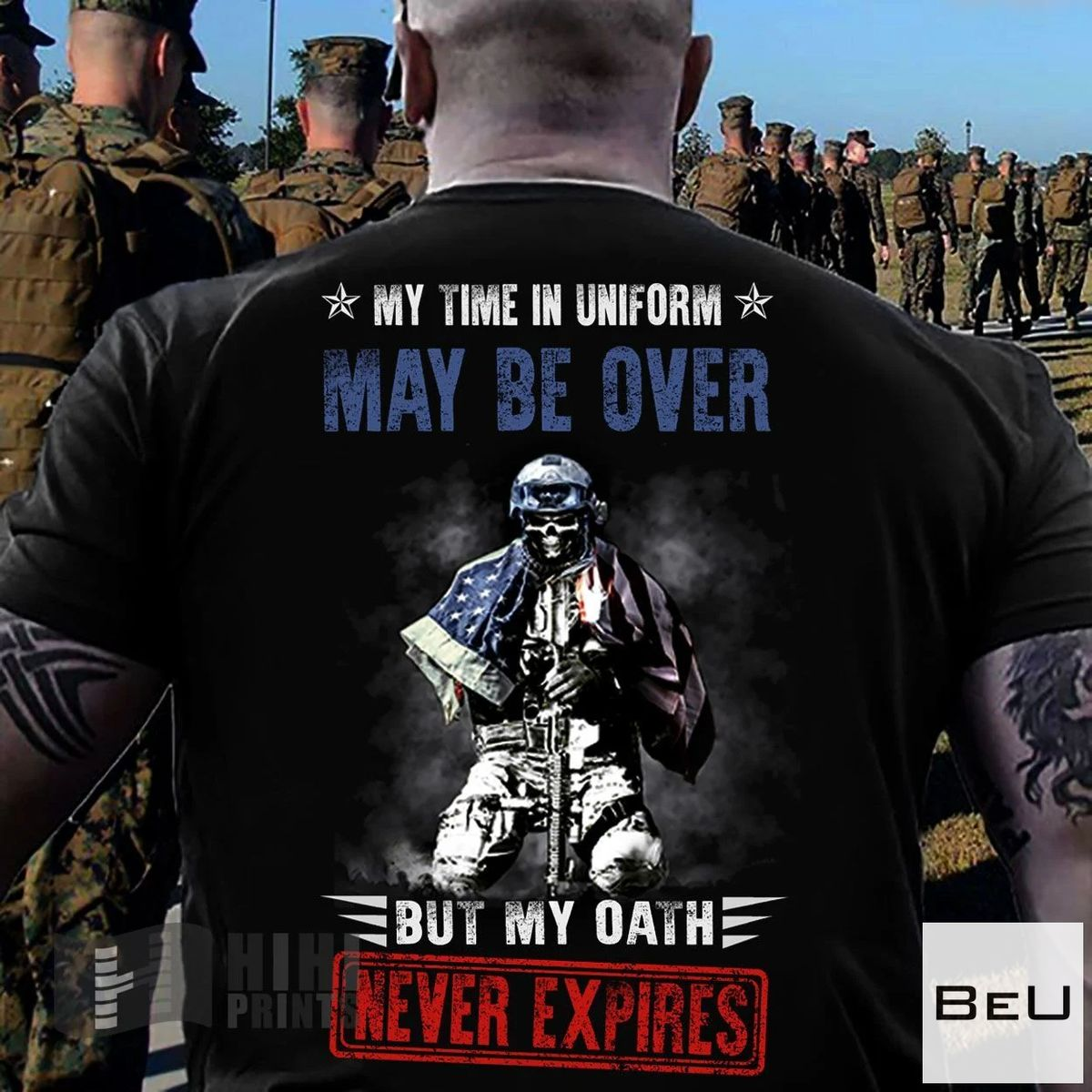 My Time In Uniform May Be Over But My Oath Never Expires Shirt
