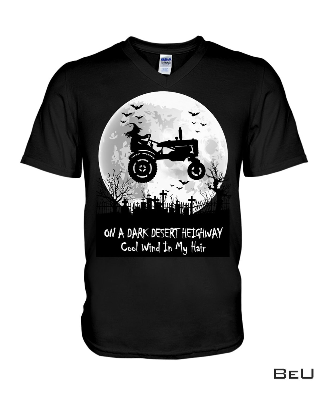 Amazon On A Dark Desert Highway Cool Wind In My Hair Witch Shirt